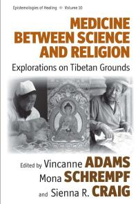 Vol 10: Medicine Between Science and Religion
