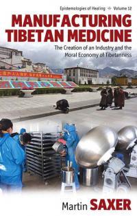 Vol 12: Manufacturing Tibetan Medicine