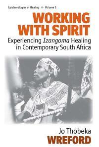 Vol 3: Working with Spirit