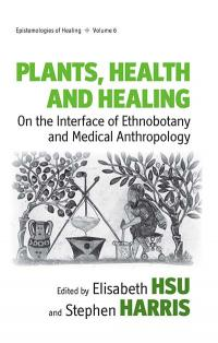 Vol 6: Plants, Health and Healing
